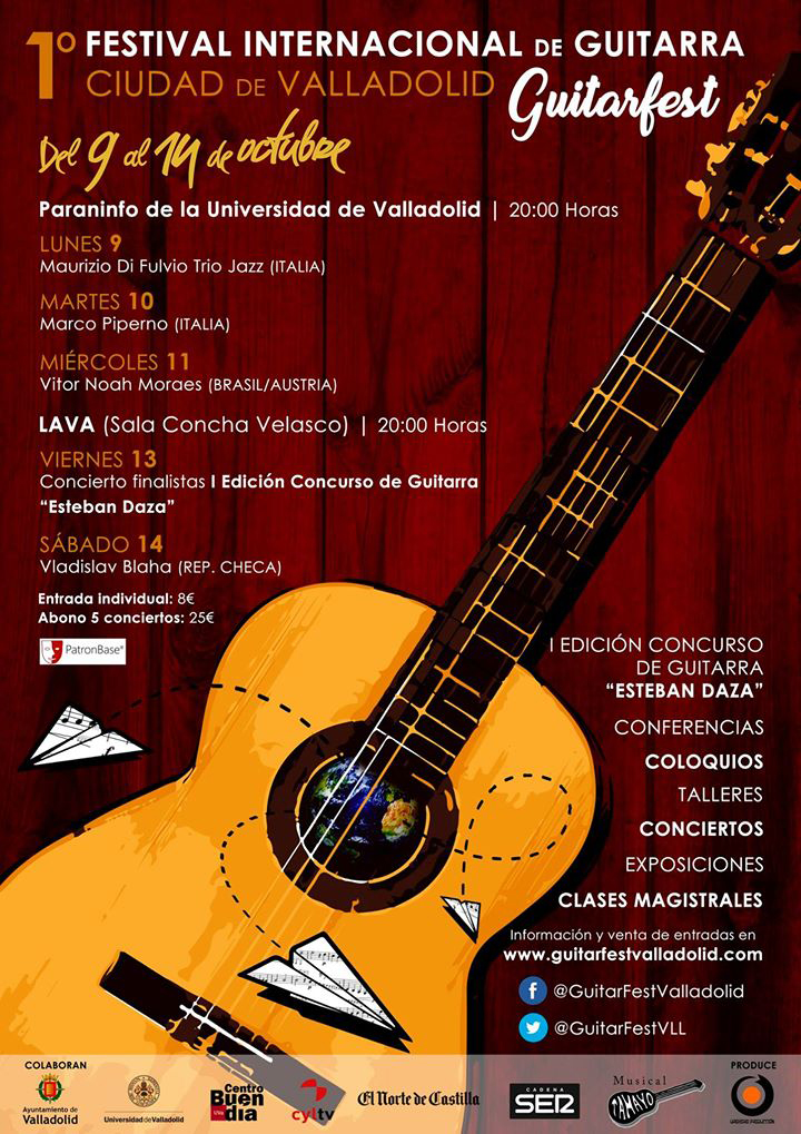 "I INTERNATIONAL GUITAR FESTIVAL & COMPETITION ""CIUDAD DE VALLADOLID"" & ""ESTEBAN DAZA"""
